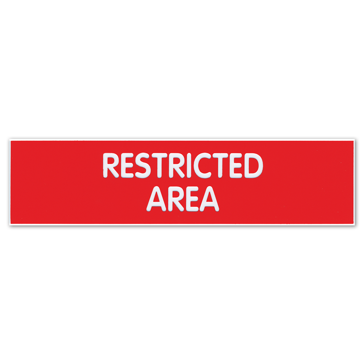 RESTRICTED AREA - Plastic Sign - 098005